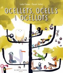 Ocellets, ocells i ocellots